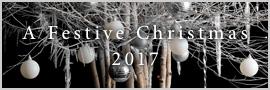 A Festive Christmas 2017